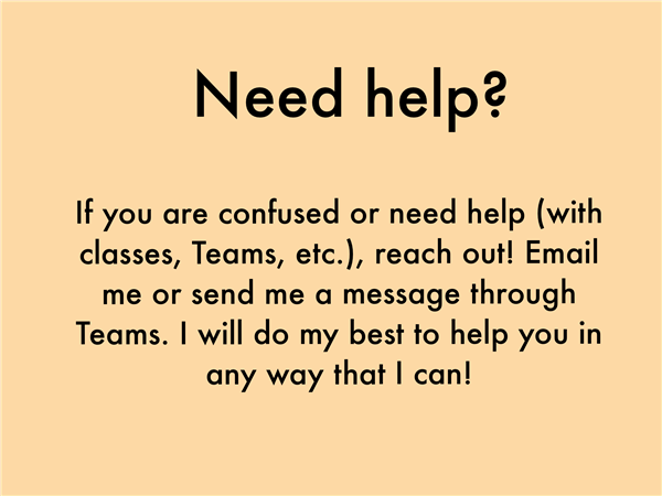If you need help, contact me!