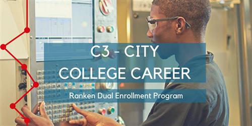 College and Career Readiness / C3 Ranken Dual Enrollment Program